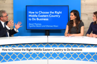 Episode 4:   How to Choose the Right Middle Eastern Country to Do Business